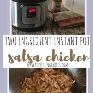two ingredient instant pot salsa chicken thesehungrykids.com