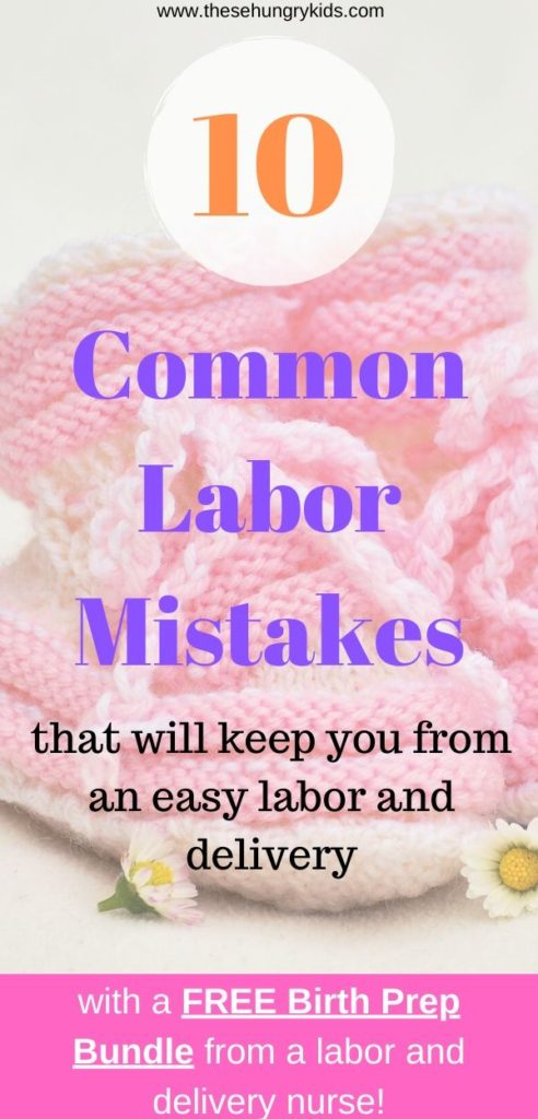 Make your labor and delivery easy by avoiding these 10 common labor mistakes! Take these labor tips and avoid making these common mistakes. This is the best labor advice you'll ever get, written by a labor and delivery nurse and a mama of two.